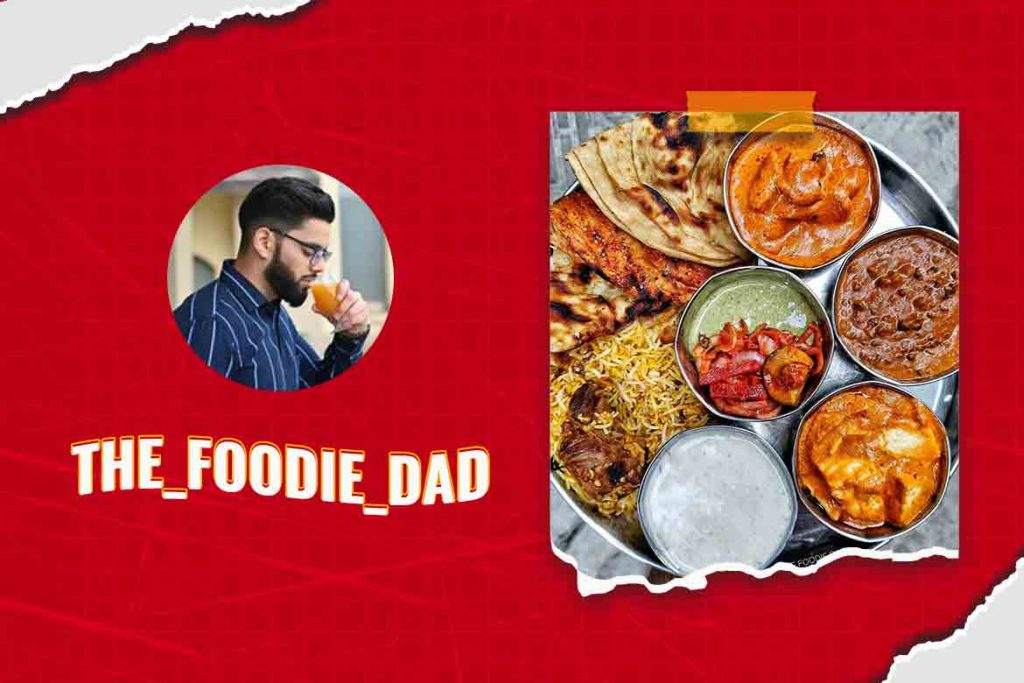 The foodie dad - Indian Food Bloggers