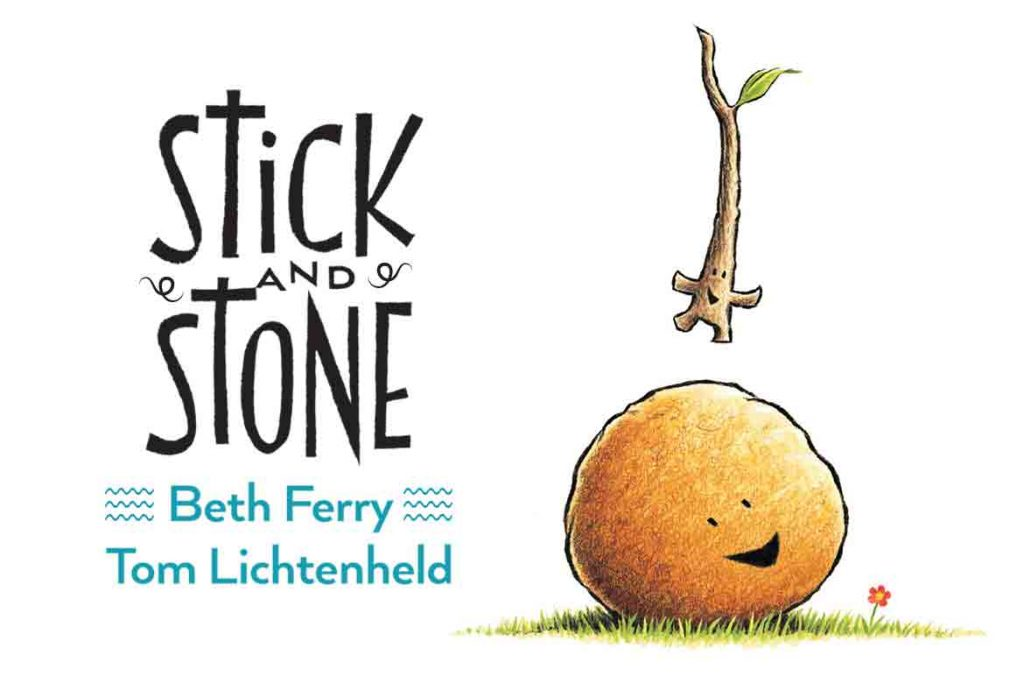 Anti-bullying Books Recommended for Kids - Stick and Stone by Beth Ferry