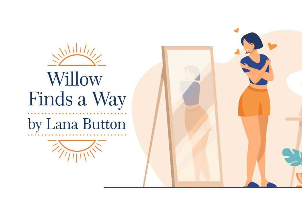 Anti-bullying Books Recommended for Kids - Willow Finds a Way by Lana Button