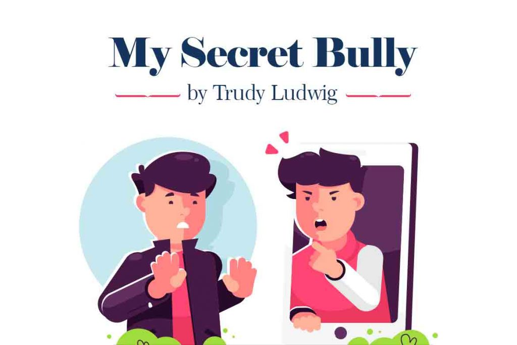 Anti-bullying Books Recommended for Kids - My Secret Bully by Trudy Ludwig